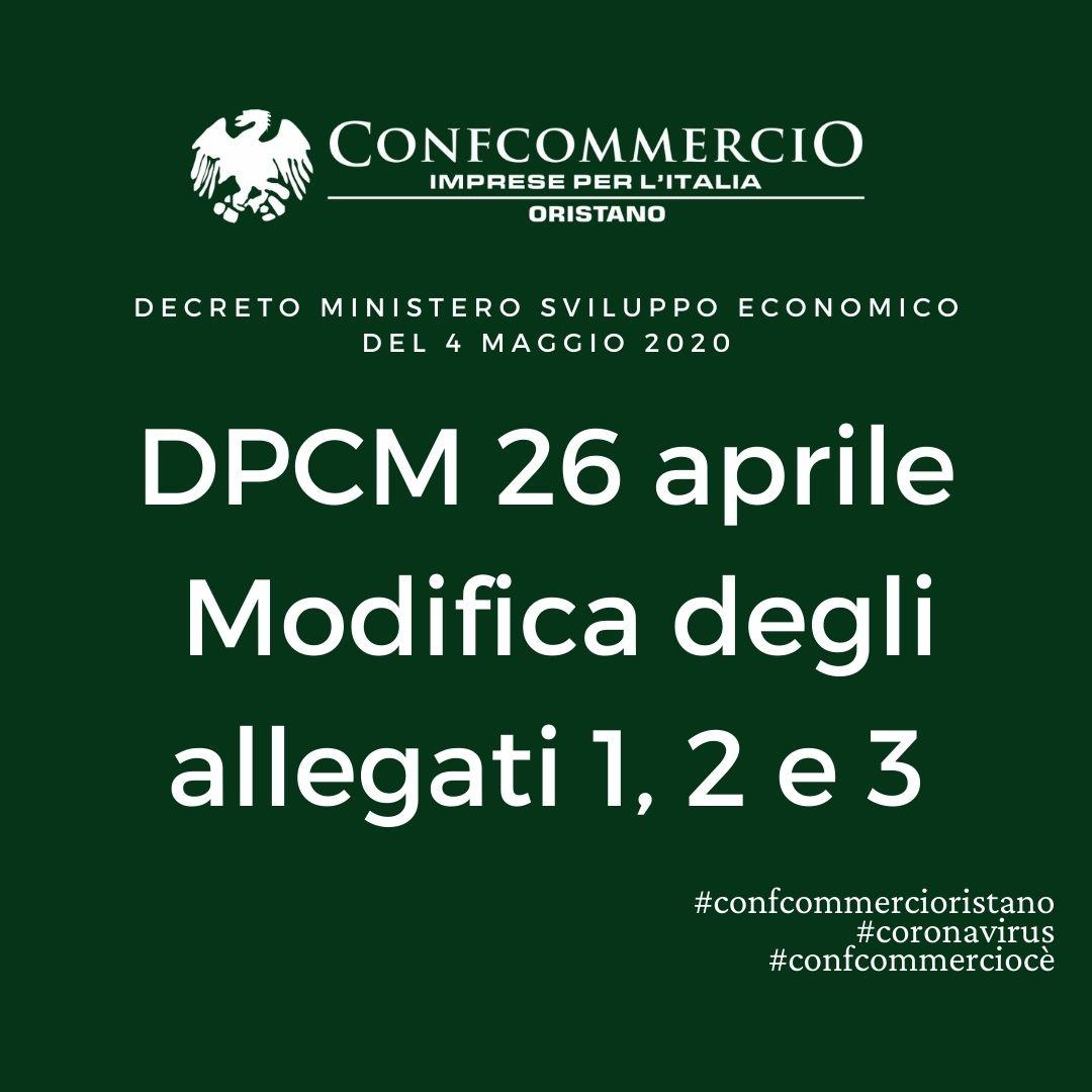 DPCM 26 aprile - Modifica degli allegati 1, 2 e 3 - Decreto Ministero sviluppo economico del 4 maggio 2020
