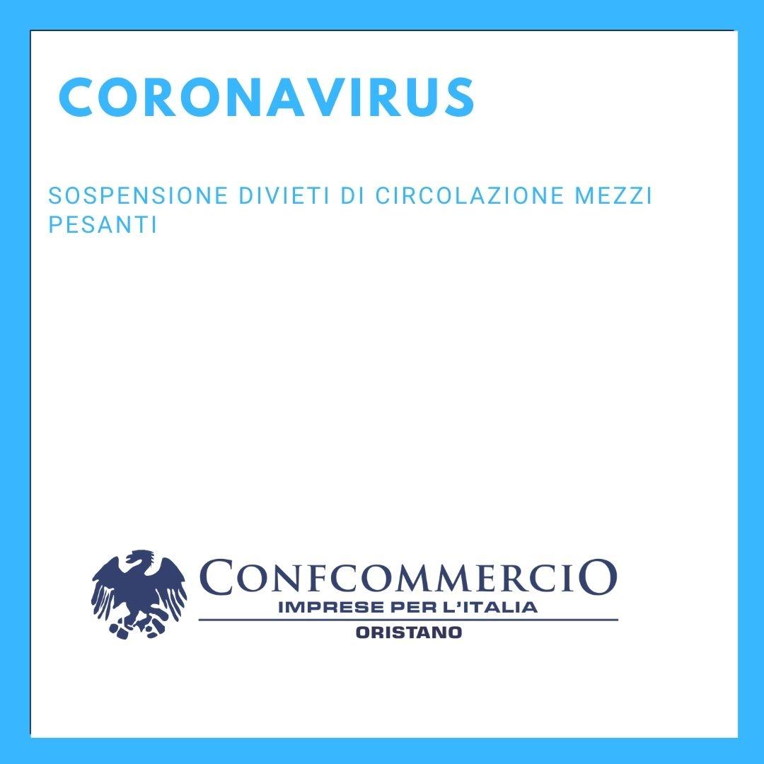 Sospensione divieti di circolazione mezzi pesanti-Emergenza Coronavirus