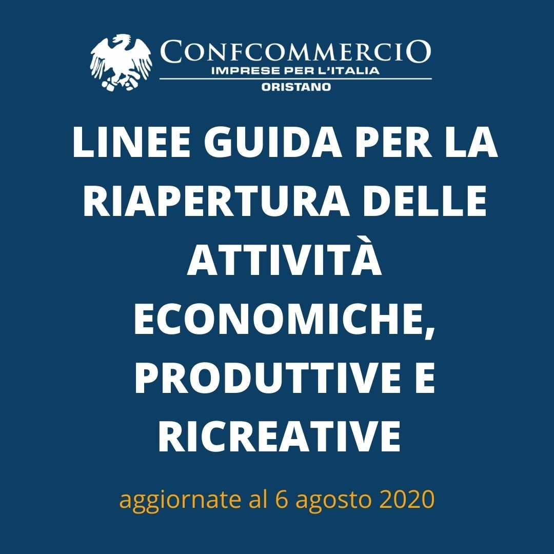 NUOVE LINEE GUIDA PER LA RIAPERTURA DELLE ATTIVITÀ ECONOMICHE, PRODUTTIVE E RICREATIVE