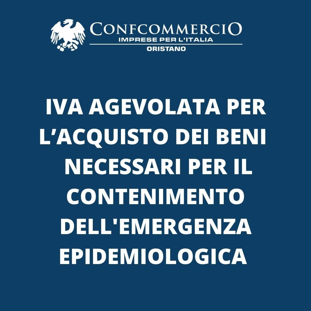IVA agevolata per l'acquisto dei beni considerati necessari per il contenimento e la gestione dell'emergenza epidemiologica da Covid-19