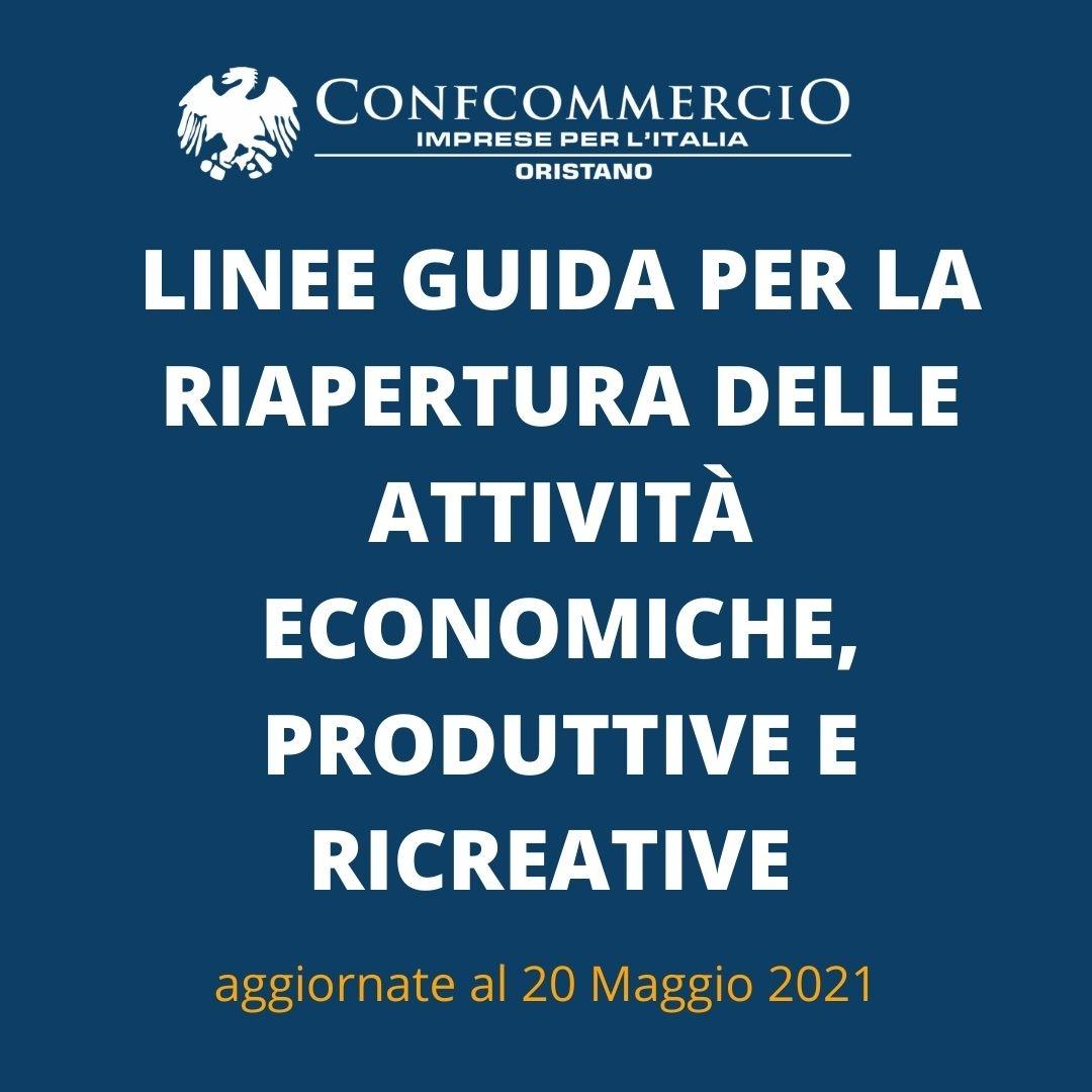 Emergenza COVID-19 –  Linee guida per la ripresa delle attività economiche e sociali