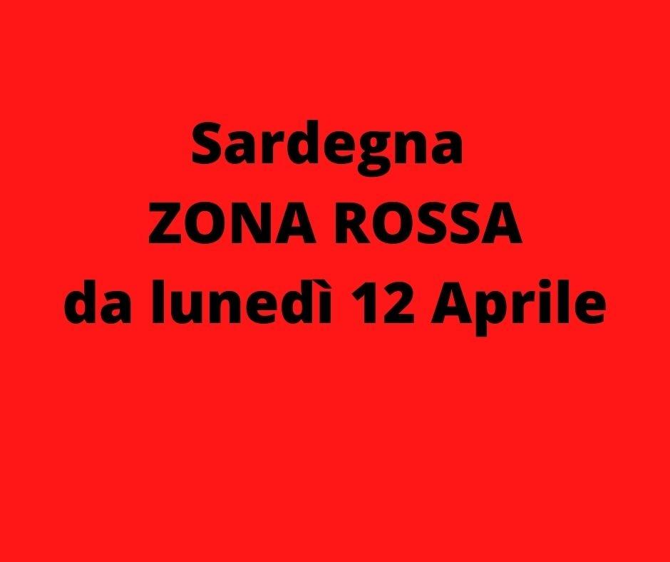 Sardegna Zona Rossa da lunedì 12 Aprile